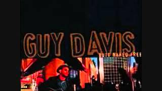 Guy Davis - Sometimes I Wish