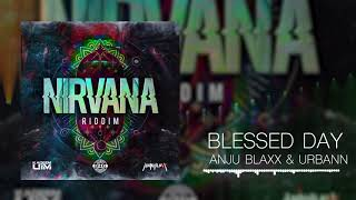 ANJUBLAXX & URBANN - BLESSED DAY (OFFICIAL AUDIO)