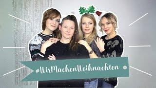 Eröffnung Adventskalender: #WirMachenWeihnachten & Making Of