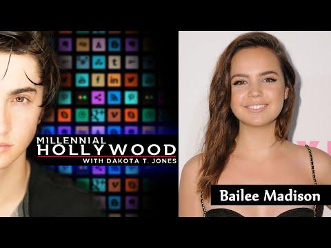 Bailee Madison | Millennial Hollywood with Dakota T. Jones