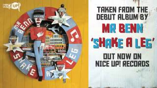 Shake A Leg (feat. Blackout JA) - Mr Benn [Nice Up!]