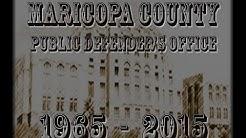 Maricopa County Public Defender's 50 Yr Anniversary