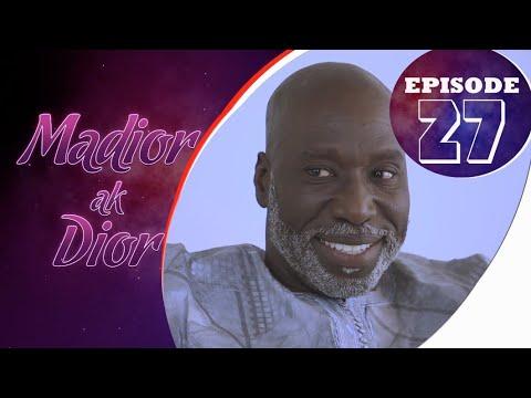 Madior Ak Dior - Épisode 27 [Saison 01]