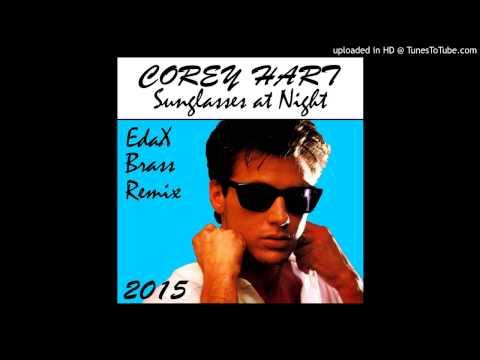 Corey Hart - Sunglasses At Night (2015 EdaX Brass Fusion Remix)