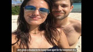 The Perfect Honeymoon from Jerry Ferrara and Breanne Racano's Picture Perfect Honeymoon