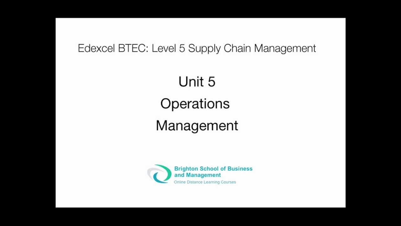 unit operations management assignment level  unit 5 operations management assignment level 5