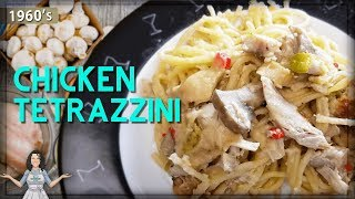 Food History! All About Chicken Tetrazzini from 1963!!