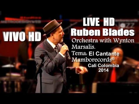-El Cantante ultima versión   RUBEN BLADES   Jazzalsa 2014 HD