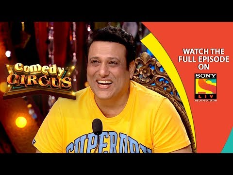 Govinda is Here | Ep 7 | 6th Oct, 2018 | Comedy Circus | Best Moments