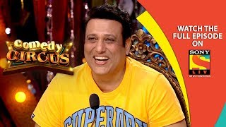 Download Govinda is Here   Ep 7   6th Oct, 2018   Comedy Circus   Best Moments Mp3 and Videos