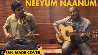 Neeyum Naanum by Pravin Saivi feat  Karthick Iyer | Pearl Arya Music Factory