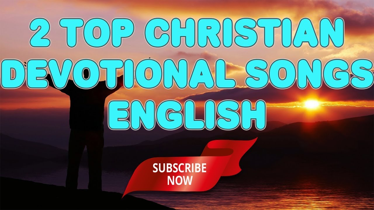 Christian devotional songs in english free download mp3.