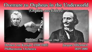 offenbach overture to orphée aux enfers karajan the phil 1960 オッフェンバック 地獄のオルフェ序曲 カラヤン
