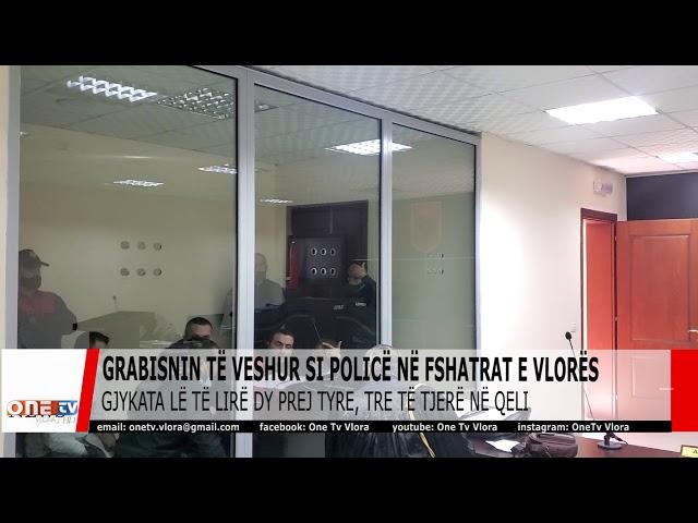 Grabisnin të veshur si policë në fshatrat e Selenicës. Gjykata Vlorë jep masat e sigurisë