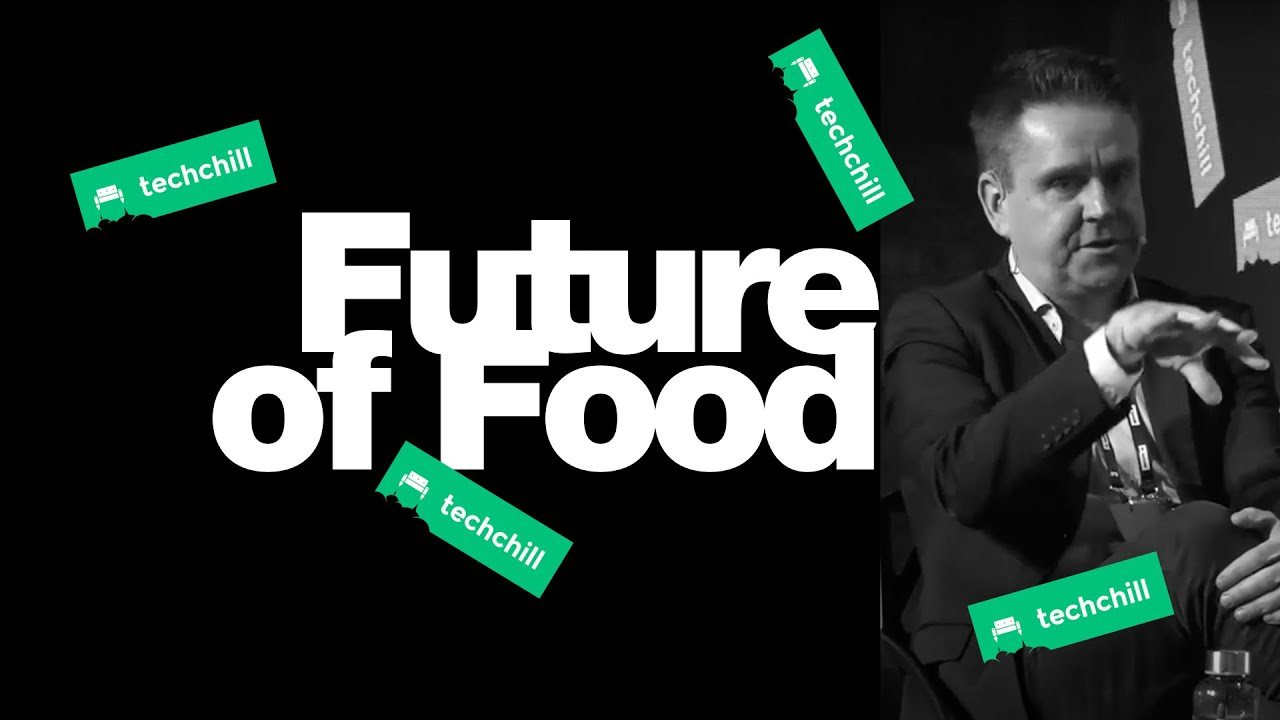 TechChill 2020: The Future of Food