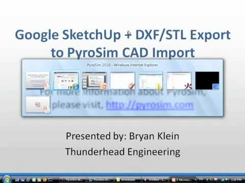 Pyrosim cad import from google sketchup with dxf stl for How to import stl into sketchup