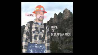 "Jason Lytle - ""Dept. Of Disappearance"""