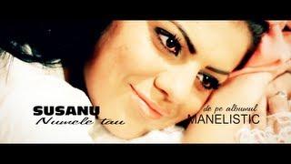 Susanu - Numele tau (Videoclip Original HD) Manele Noi 2013