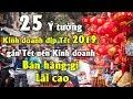 [KINH DOANH TRÀ CHANH] KDTC 2020 By Phan Anh  BÀI 5: Tự làm hay nhận nhượng quyền