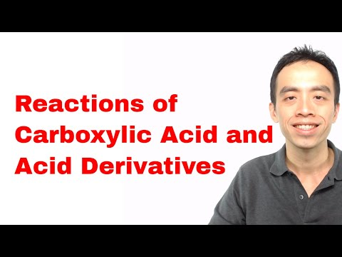 Carboxylic Acid Reactions, Acyl Chloride Reactions, Ester Reactions - Organic Chemistry