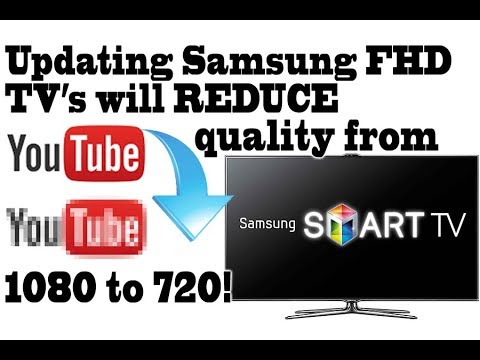 Updating Samsung Fhd Smart Tv S Will Reduce Your Youtube Quality From 1080 To 720 Secret Menu Youtube