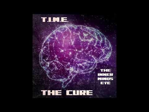 T.I.M.E. - The Cure (Prod. By E. Smitty)