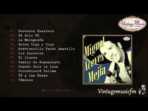 Miguel Aceves Mejía. Colección Mexico #12 (Full Album/Álbum Completo)