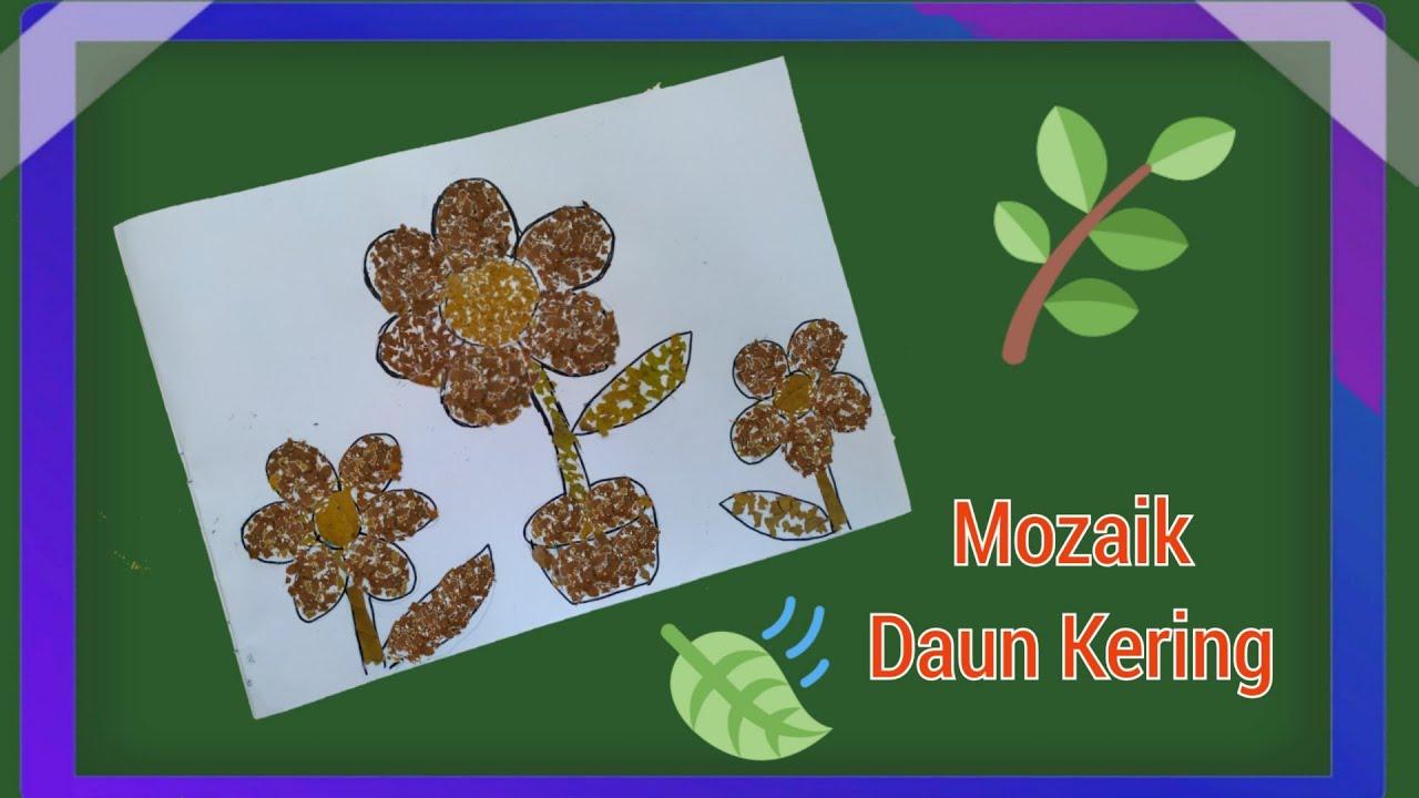 Membuat Mozaik Dari Daun Kering Kerajinan Tangan Dari Daun Kering Youtube Kerajinan tangan dari tumbuhan