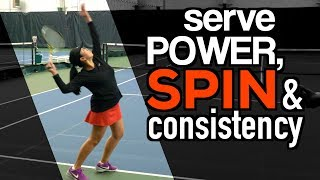 How to: Boost SERVE Consistency, Spin and Power   ULTIMATE Tennis Lesson