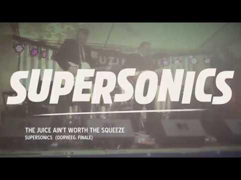 Supersonics - The Juice Ain't Worth The Squeeze (Muziekcafe Helmond, Finale Oorveeg 2018)