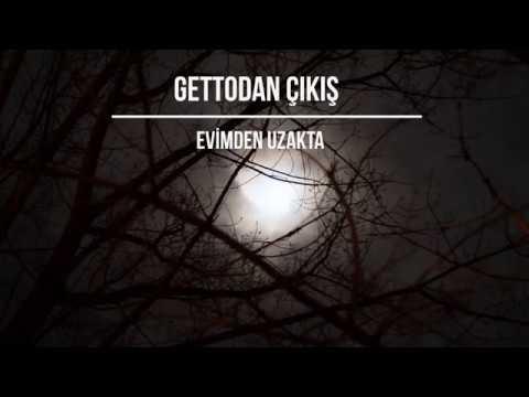 Gettodan Çıkış - Evimden Uzakta - Akustik (Audio)