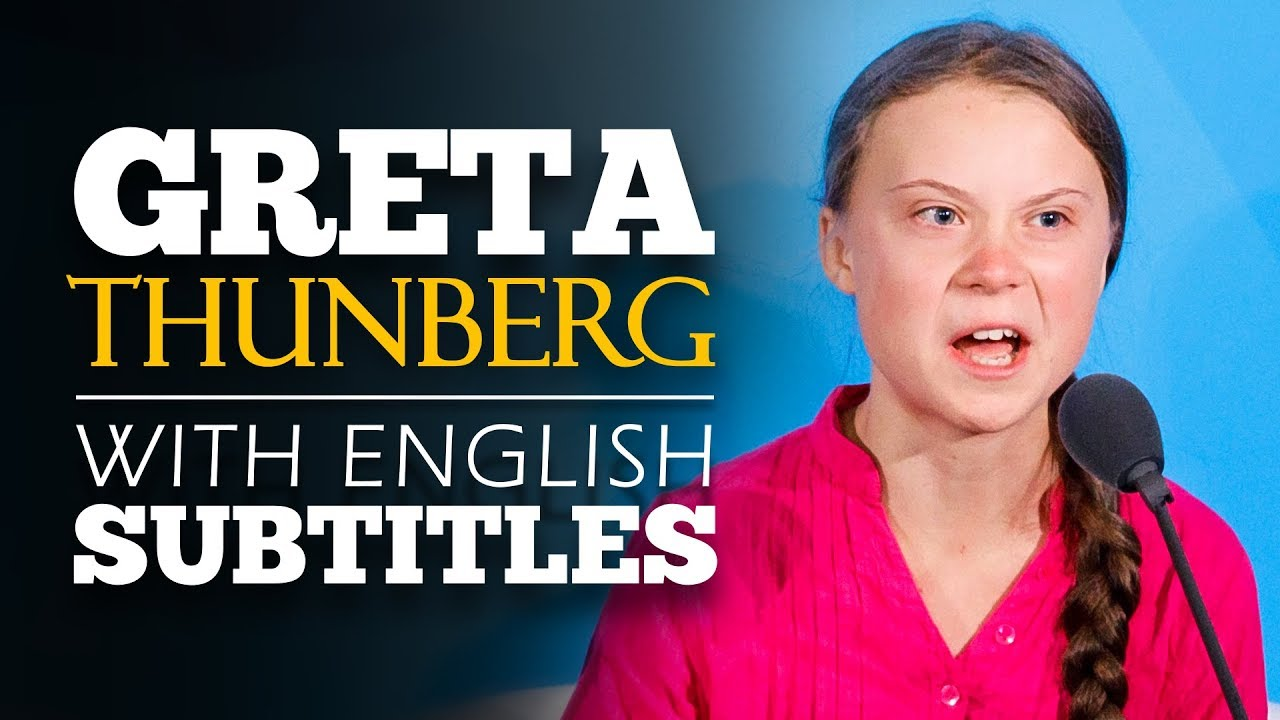 ENGLISH SPEECH | GRETA THUNBERG: How Dare You (English ...