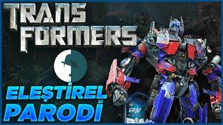 Transformers 1 - Eleştirel Parodi