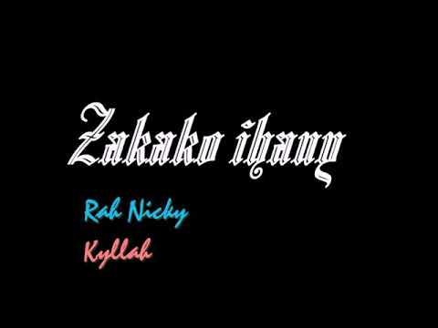 Zakako ihany .Ran Niicky ft Kyllah(clip official)