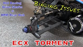ECX Torment 2WD - Hot Racing Driveshafts and RPM Rear Hub Binding Issues