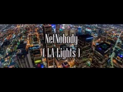 NetNobody - LA Lights ( Lyrics Video )