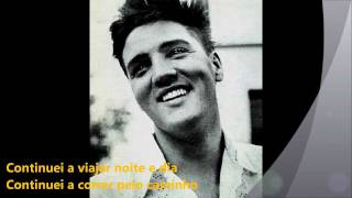 ELVIS PRESLEY /TRYING TO GET TO YOU/ legendado