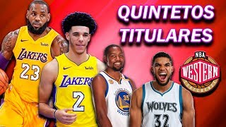 EL GRAN OESTE: QUINTETOS TITULARES NBA 2018/19