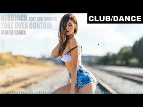 Afrojack Feat Eva Simons - Take Over Control (Mikro Remix)