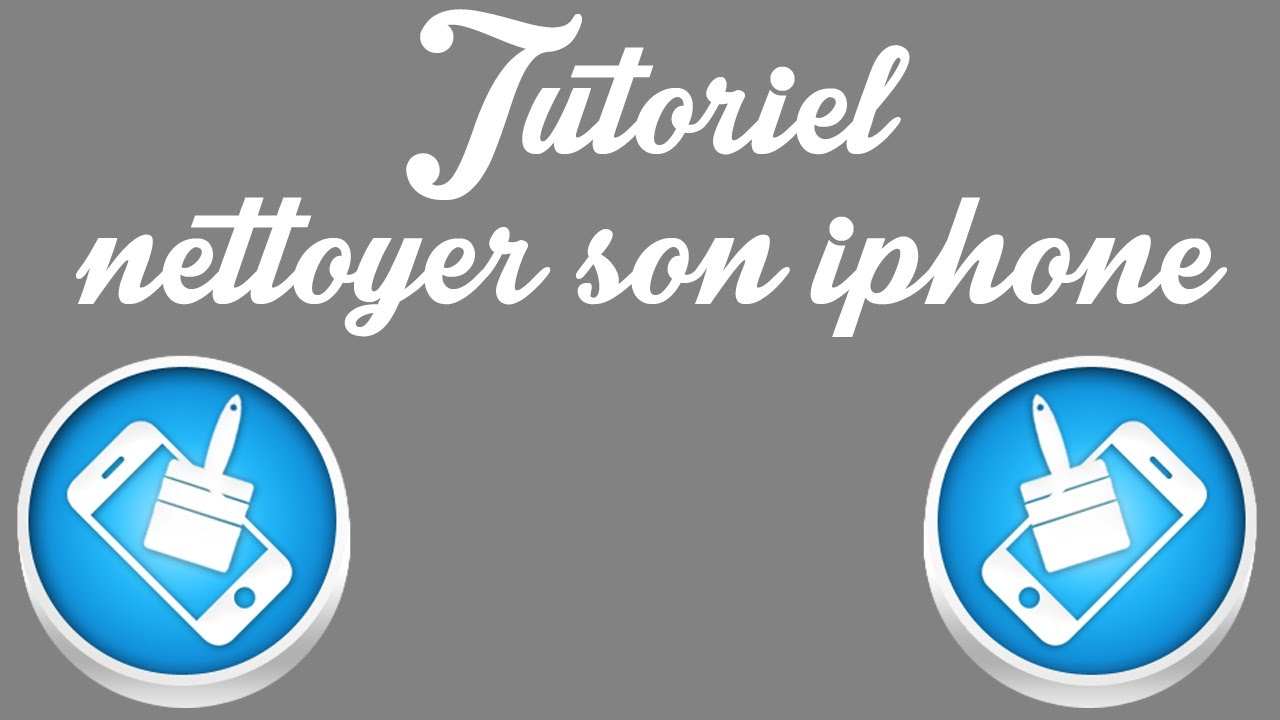 nettoyer son iphone gratuit