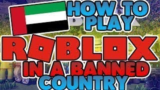HOW TO PLAY ROBLOX IN BANNED COUNTRIES!