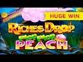 HUGE WIN - Riches Drop Plop Plop Peach Slot - MAX BET!