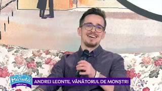 Andrei Leonte, vanatorul de monstri