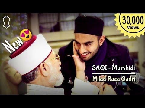 SAQI   Milad Raza Qadri   Nagore Piya   Tahirul Qadri   Subscribe → For More  