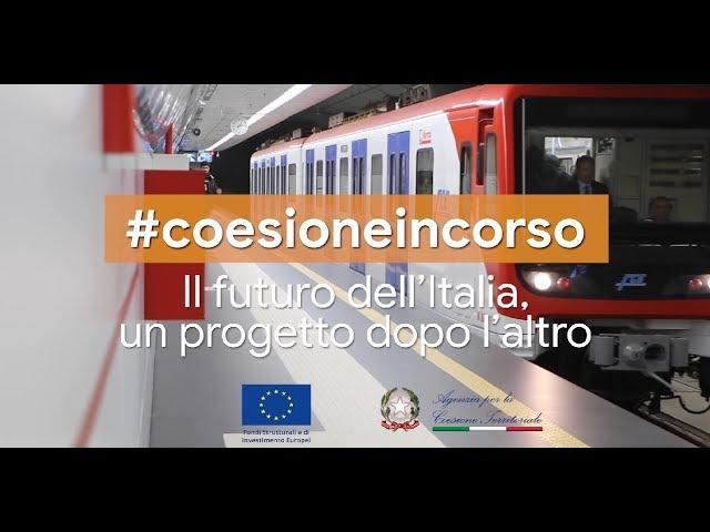#CoesioneInCorso - Il futuro dell'Italia un progetto dopo l'altro