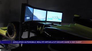 Yvelines | Simulation automobile, réalité virtuelle et escape game à SQY Ouest