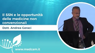 Il SSN e le opportunità delle medicine non convenzionali - Dott. Andrea Geraci