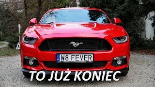 KONIEC Mustanga CESJA V8 VLOG