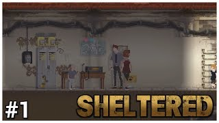 Sheltered - #1 - New Home - Let's Play / Gameplay