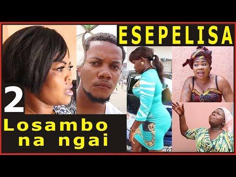 LOSAMBO NA NGAI 2 ESEPELISA Nouveau Theatre Congolais 2017 Galliano Blandine Maman Africa Nouveauté
